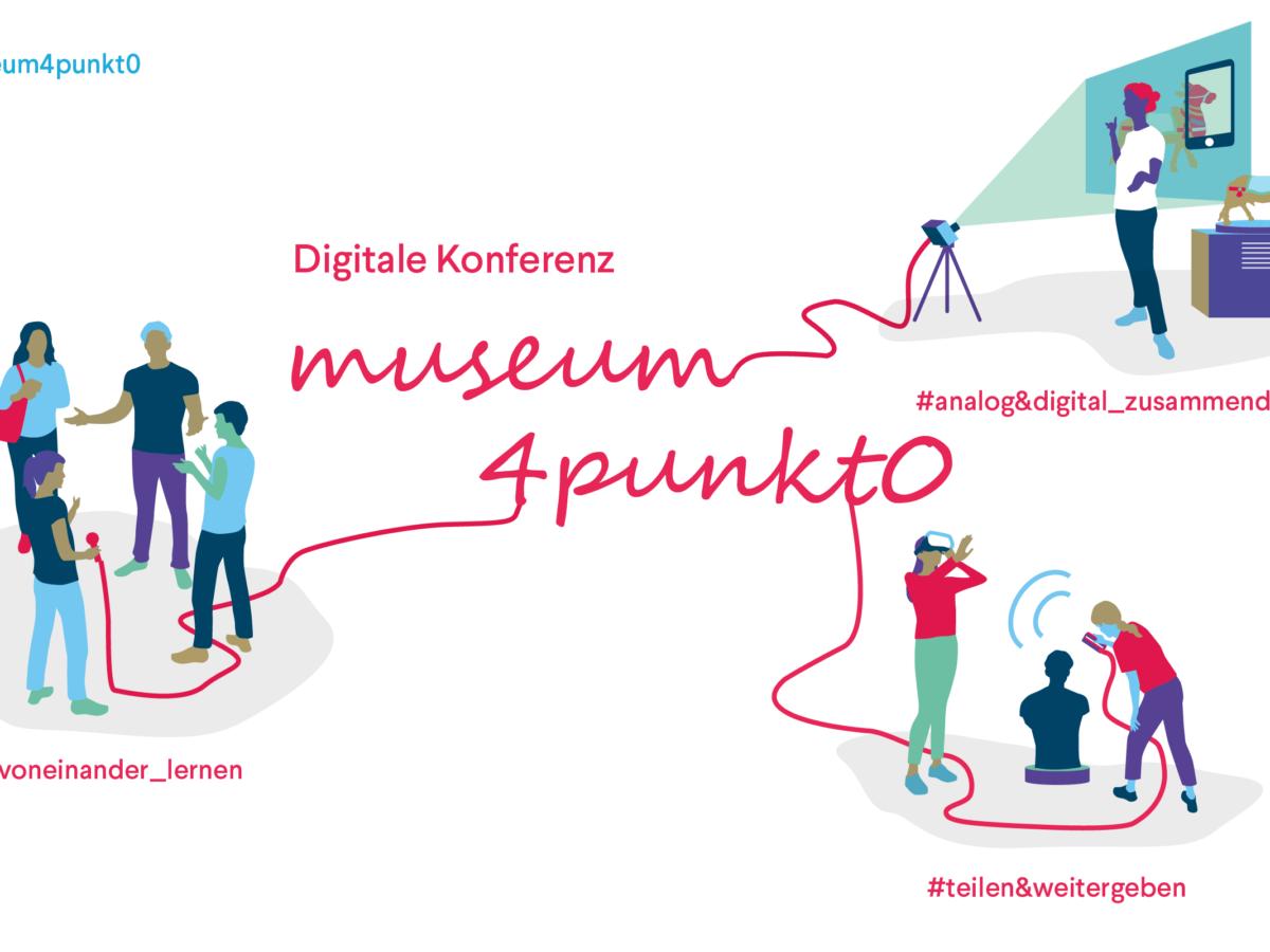 Zukunft gemeinsam entwickeln: digitale Konferenz von museum4punkt0