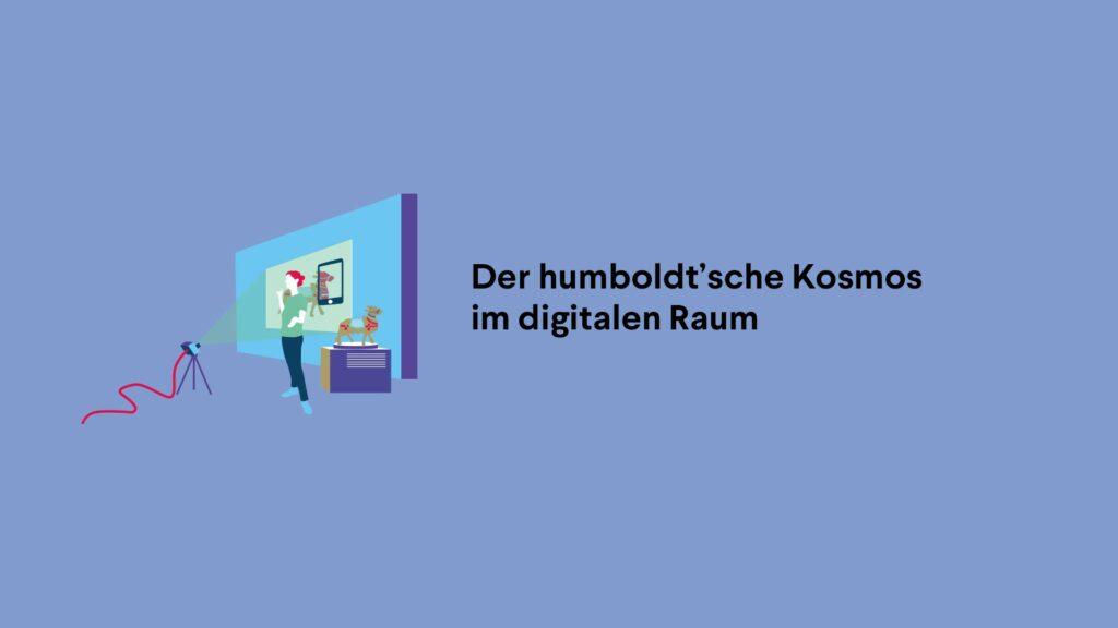 Film zum Teilprojekt - Der humboldt'sche Kosmos im digitalen Raum - der Stiftung Humboldt Forum im Berliner Schloss.