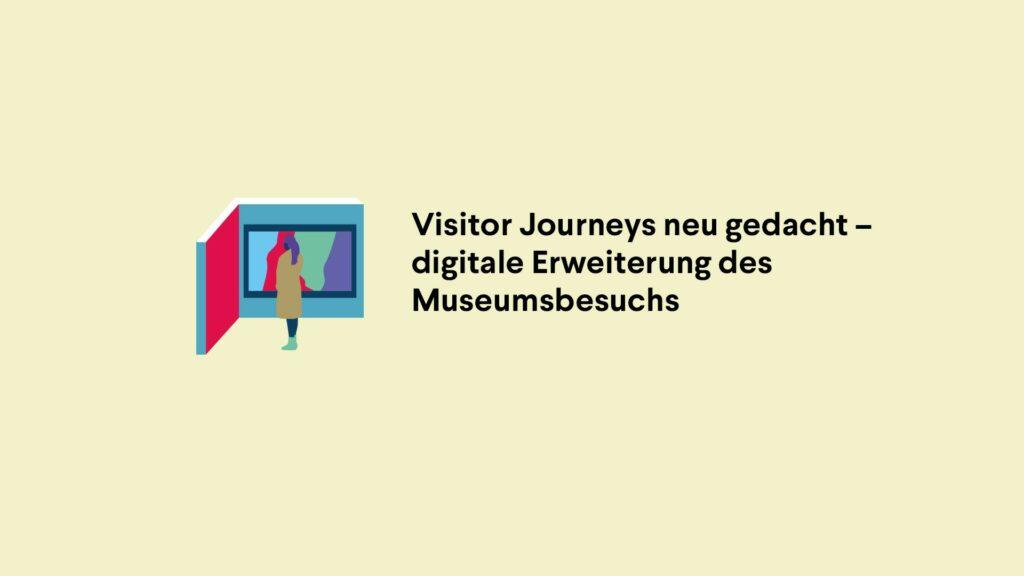 Film zum Teilprojekt – Visitor Journeys neu gedacht. Die digitale Erweiterung des Museumsbesuchs – der Staatlichen Museen zu Berlin.