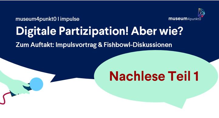 """Der Nachlese erster Teil: Die Präsentationen von """"Digitale Partizipation! Aber wie?"""""""