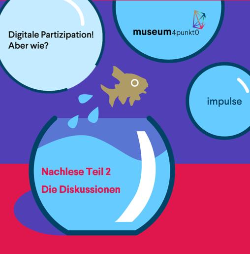 """Der Nachlese zweiter Teil: Die Fishbowl-Diskussionen in """"Digitale Partizipation! Aber wie?"""""""