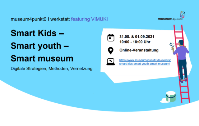Smart Kids – Smart Youth – Smart Museum